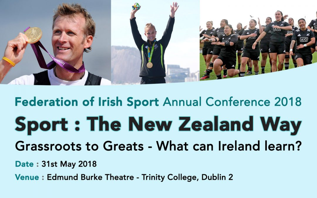HEAD OF SPORT NEW ZEALAND TO DELIVER KEYNOTE ADDRESS AT FEDERATION OF IRISH SPORT CONFERENCE AT END OF MAY