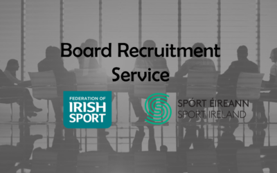 FEDERATION OF IRISH SPORT LAUNCH BOARD RECRUITMENT SERVICE FOR NATIONAL GOVERNING BODIES