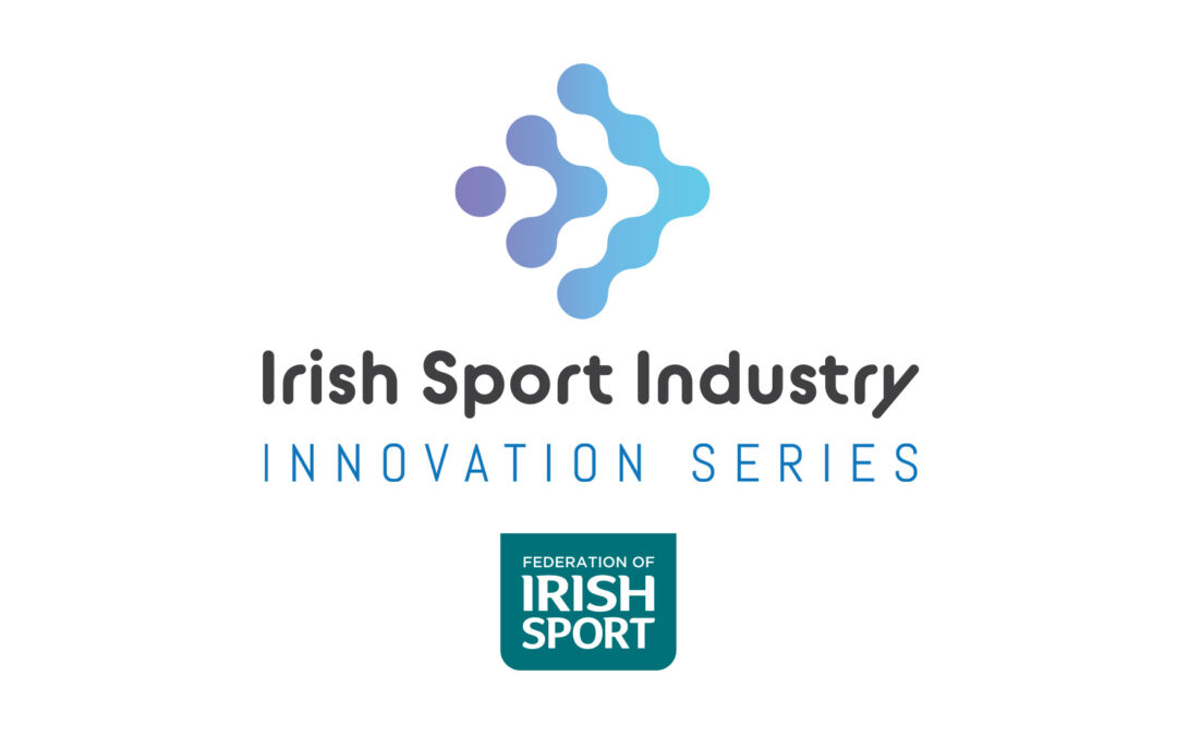 Full Line Up & Running Order Revealed for Irish Sport Industry Innovation Series, 20 – 22nd April